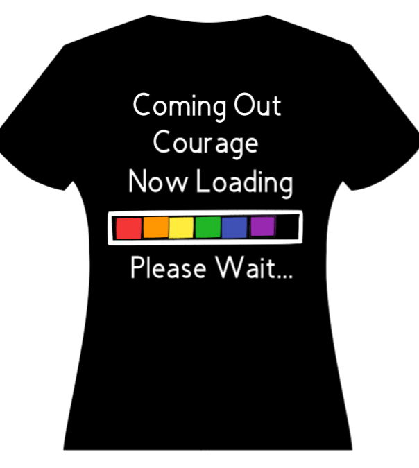 Coming Out Courage Loading