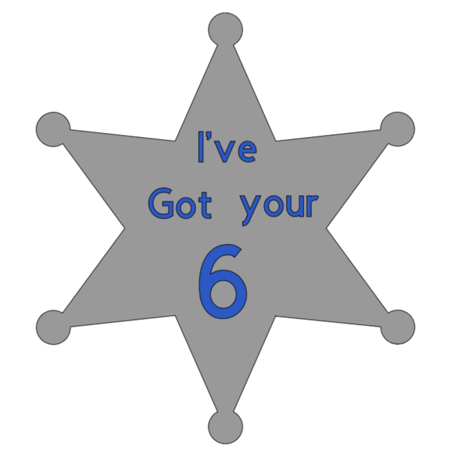 Ive got your 6 Police star car decal