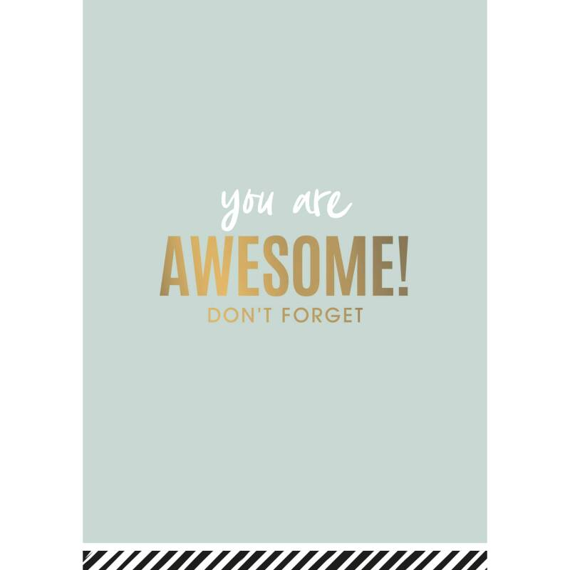 Kaart You Are Awesome Don't Forget