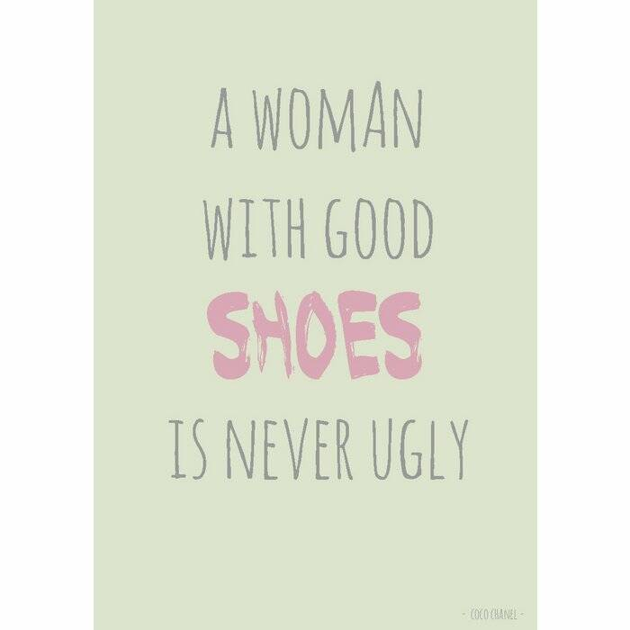 Kaart A woman with good SHOES is never ugly