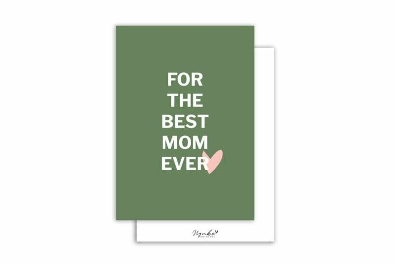 Kaart For the best mom ever