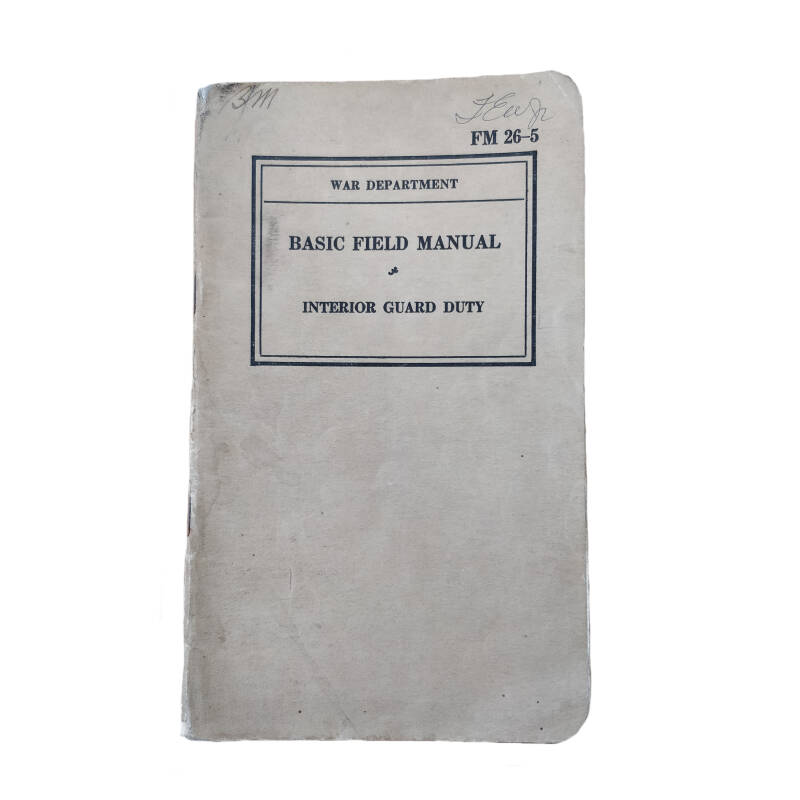 WWII US field manual Interior basic guard duty