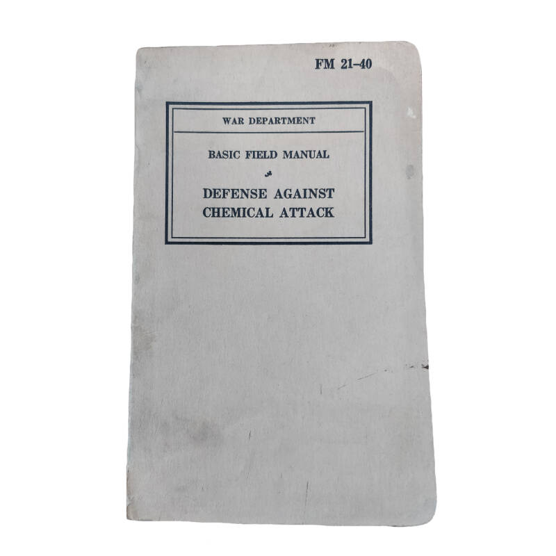 WWII US field manual defence against chemical attack