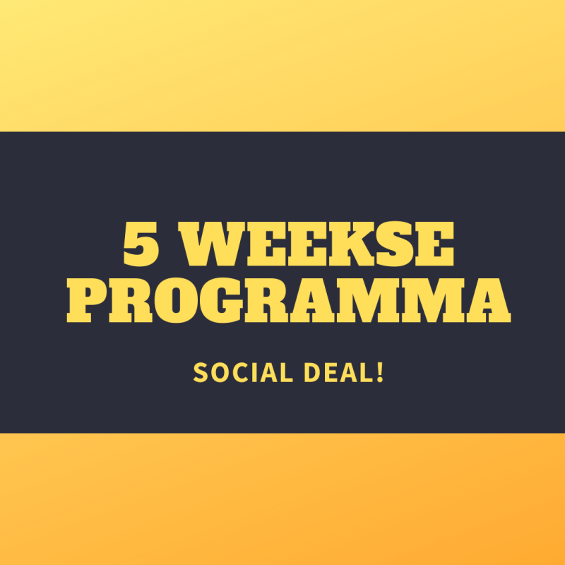 SOCIAL DEAL! 5 weekse programma