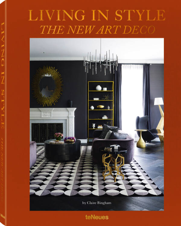 Living in Style the new art deco by Claire Bingham  | Book