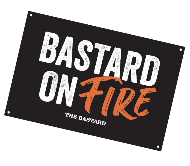 "The Bastard Mancave bord ""Bastard on Fire"""