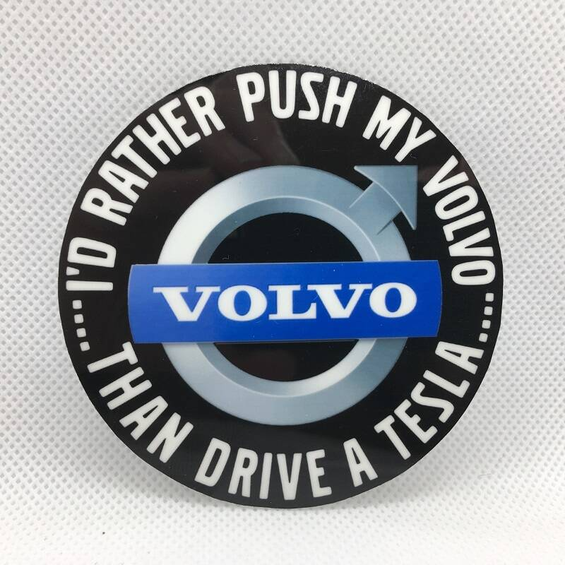 Logosticker I'd rather push my VOLVO than drive a .....