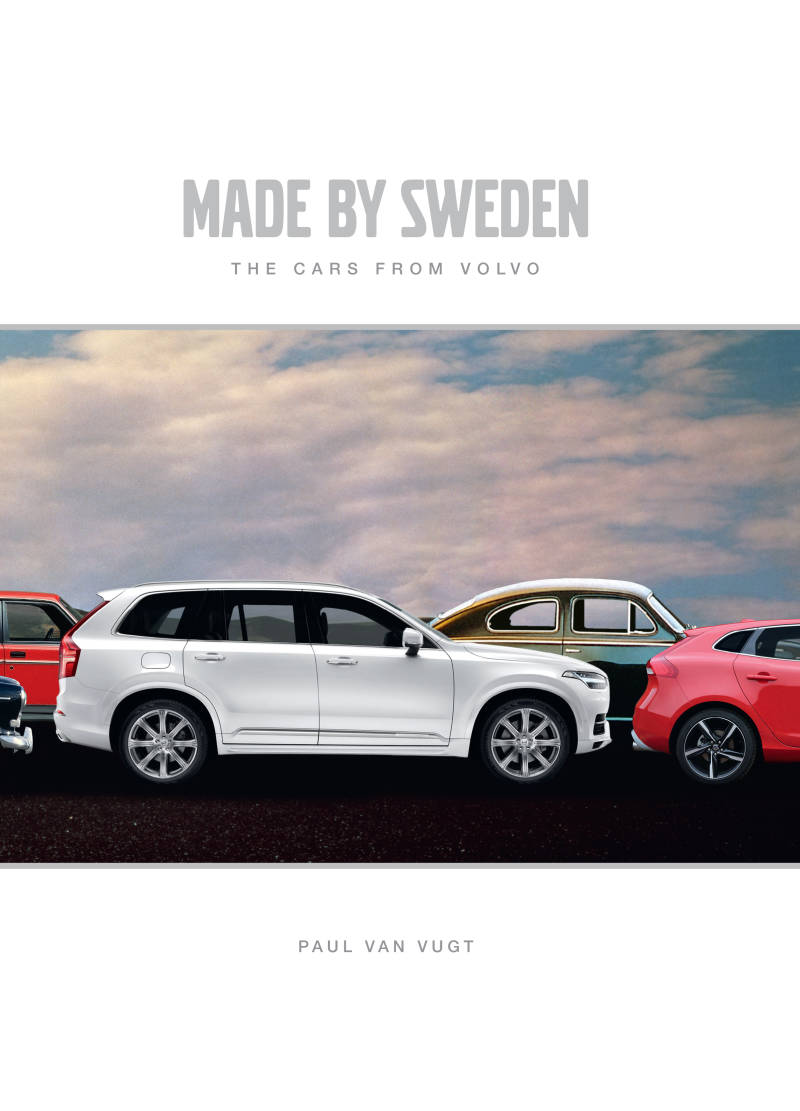 Made by Sweden - The cars from Volvo