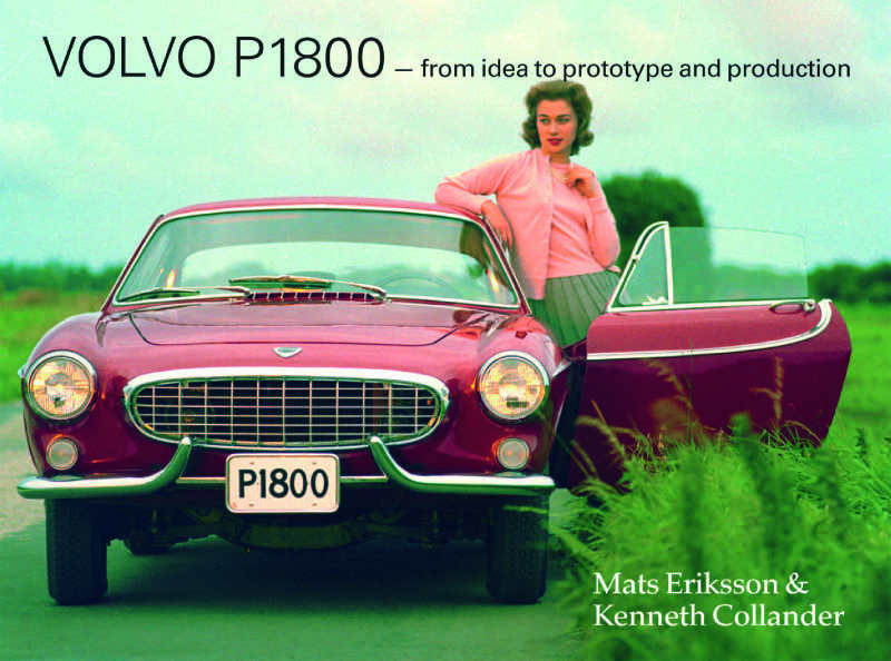 Volvo P1800 – from idea to prototype and production
