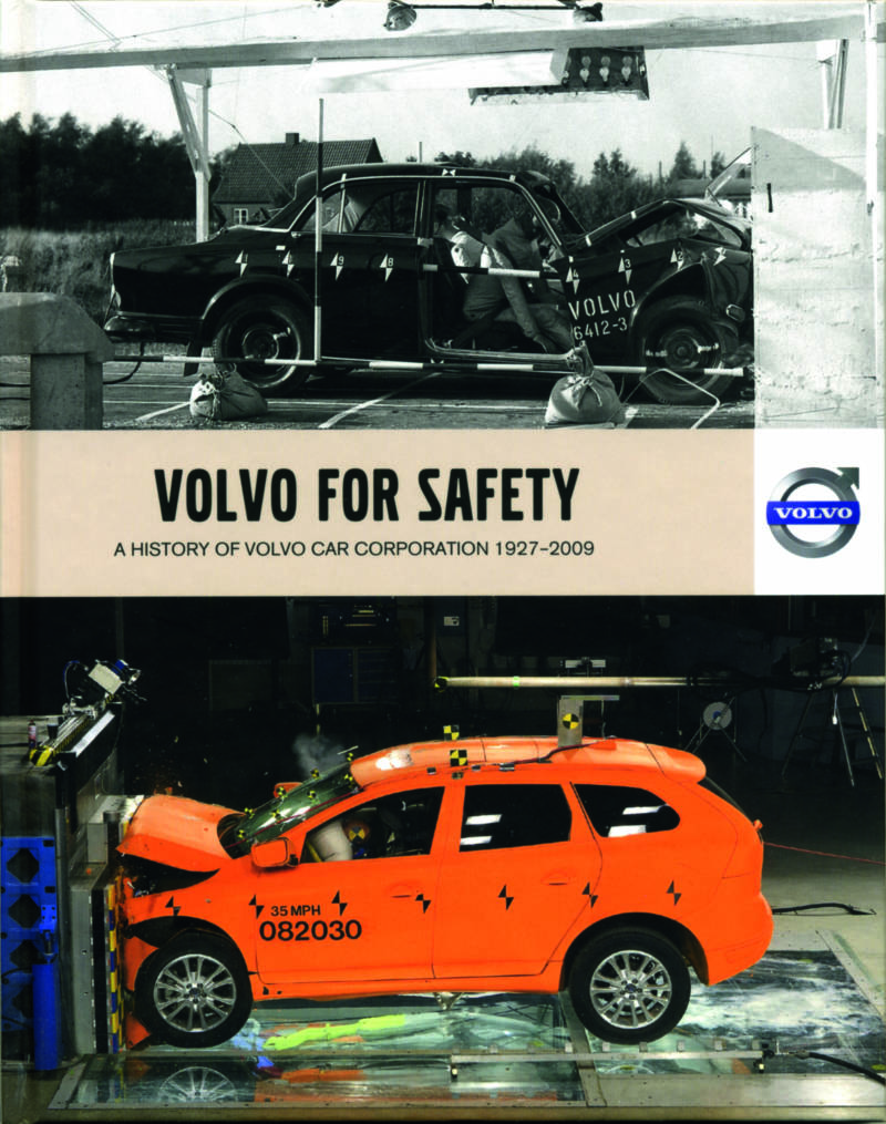 Volvo For Safety 1927 - 2009