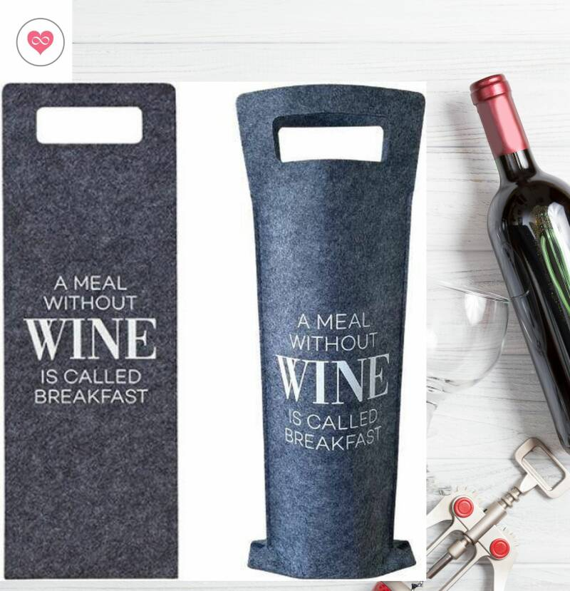 Cadeautas Wijnfles   Vilt   A Meal Without Wine Is Called Breakfeast