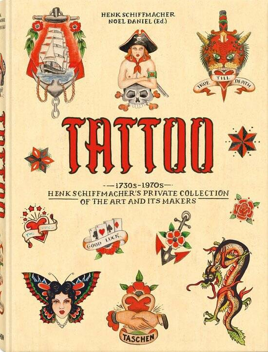 TATTOO. 1730s-1970s. Henk Schiffmacher's Private Collection.