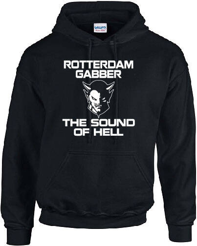 Hooded  Rotterdam gabber the sound of hell