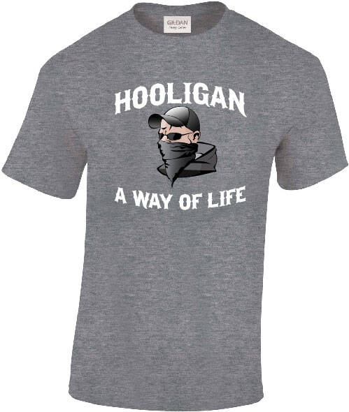 Shirt Hooligan a Way of Live