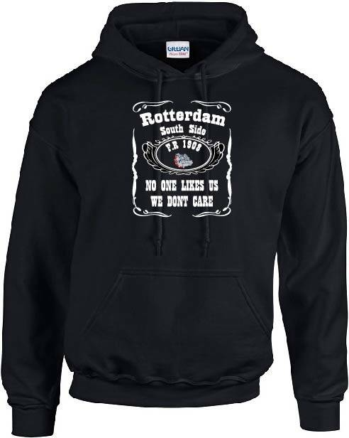Rotterdam South Side No one likes us we dont care