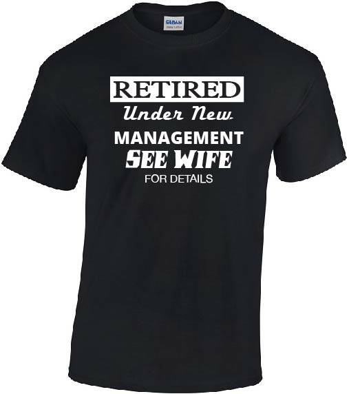 Retired Under Management see wife for details