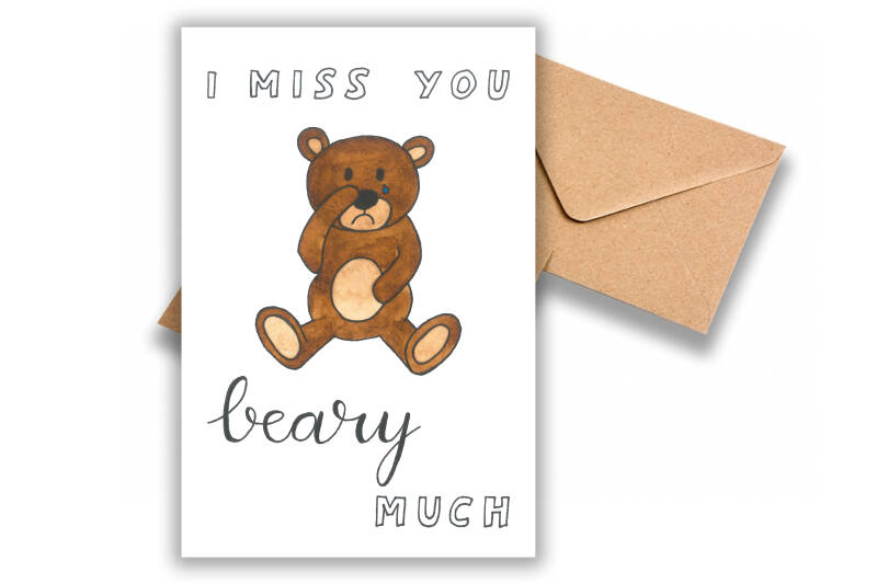 I miss you beary much