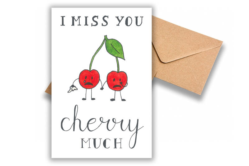 I miss you cherry much