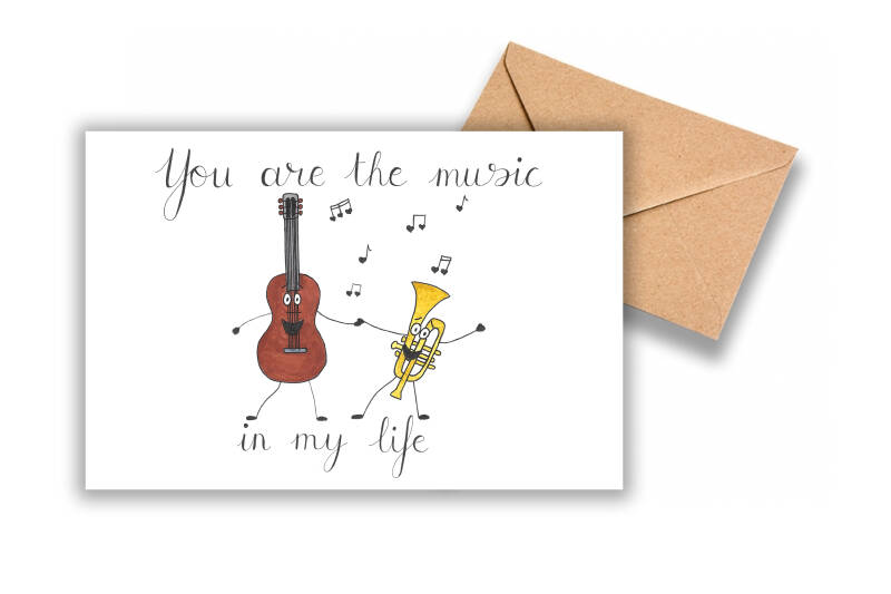 You are the music in my life
