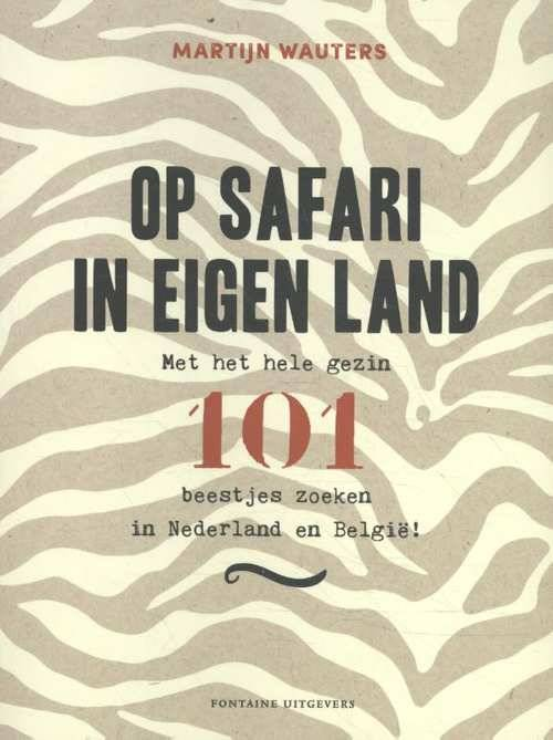 Op safari in eigen land - Martijn Wauters