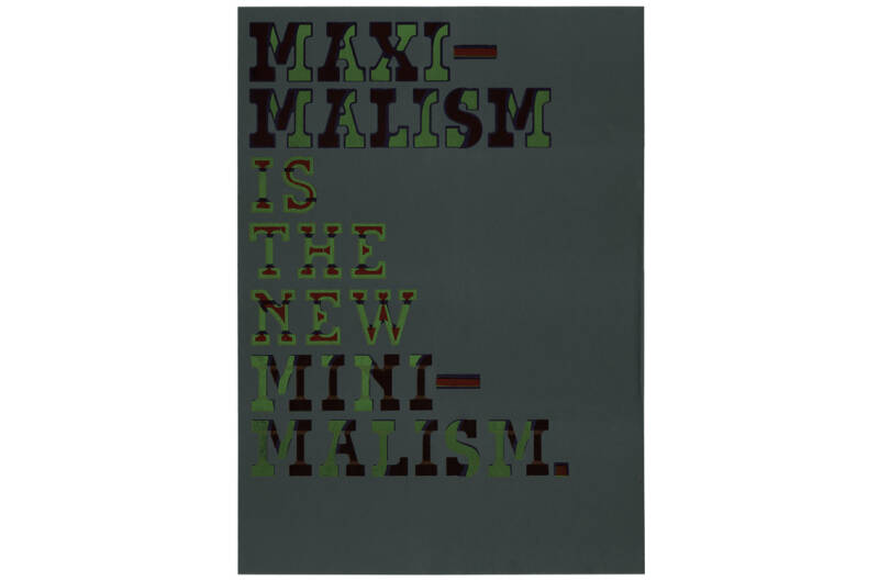 Typewood Poster 4 - Maximalism is the New Modernism