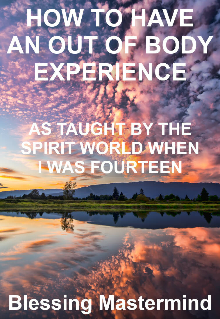 Learn How: Out Of Body Experiences