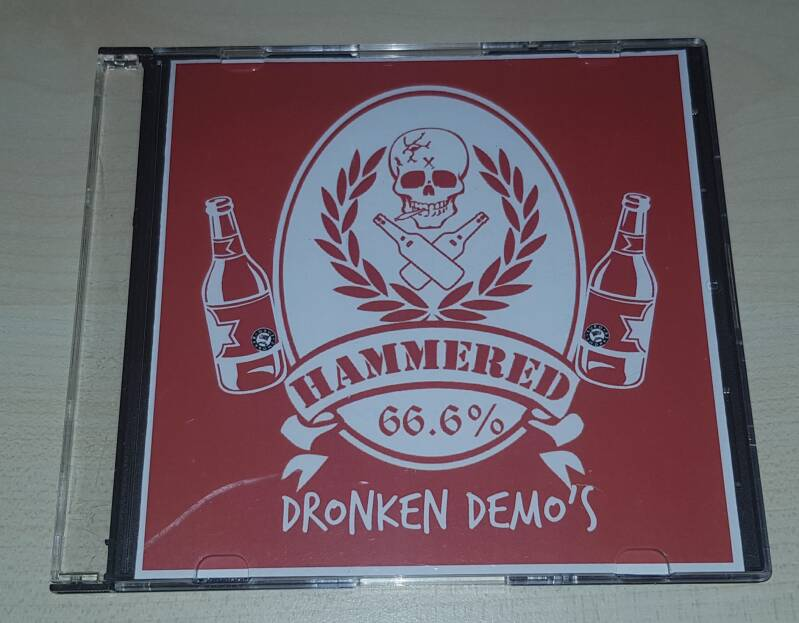 Hammered - Dronken Demo's