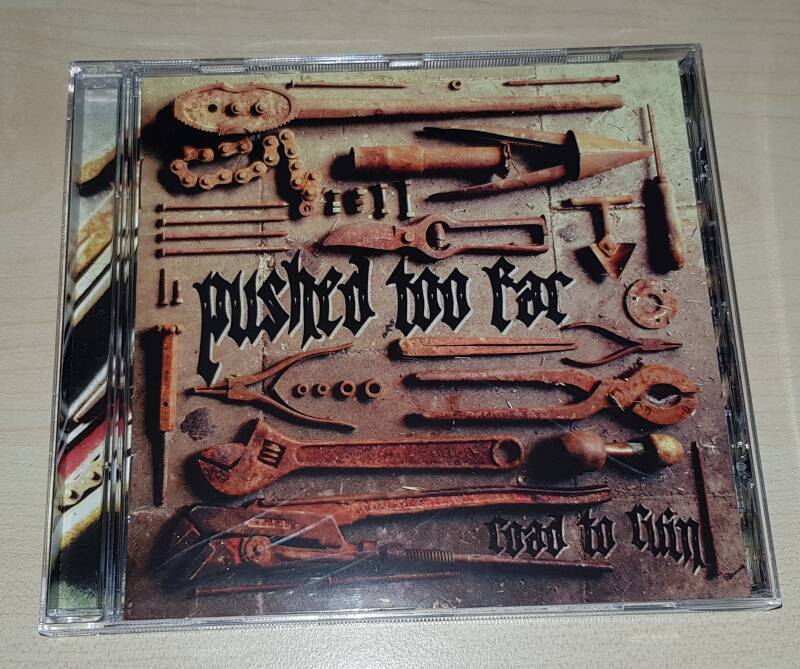 Pushed Too Far - Road To Ruin