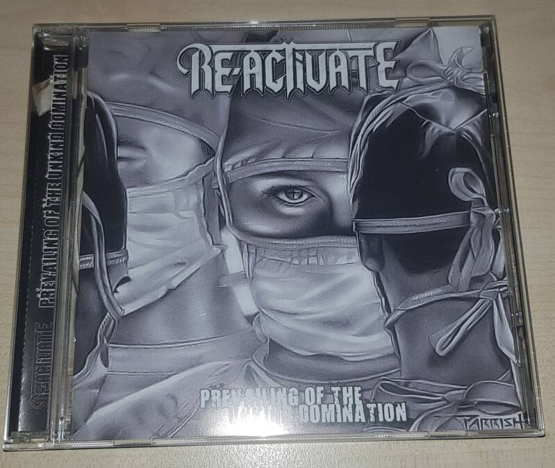 Re-Activate - Pevailing Of The Unkind Domination