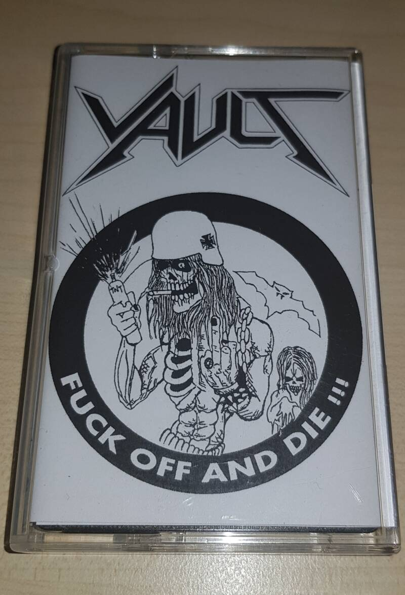 Vault - Fuck of and Die