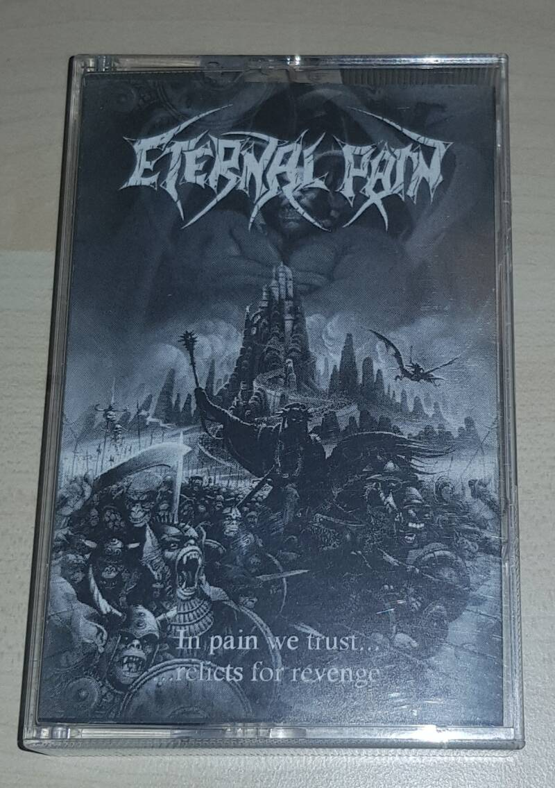 Eternal Pain - In Pain We Trust Relicts For Revenge