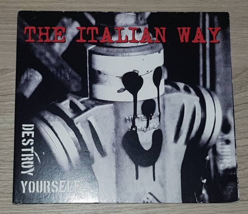 The Italian Way - Destroy Yourself