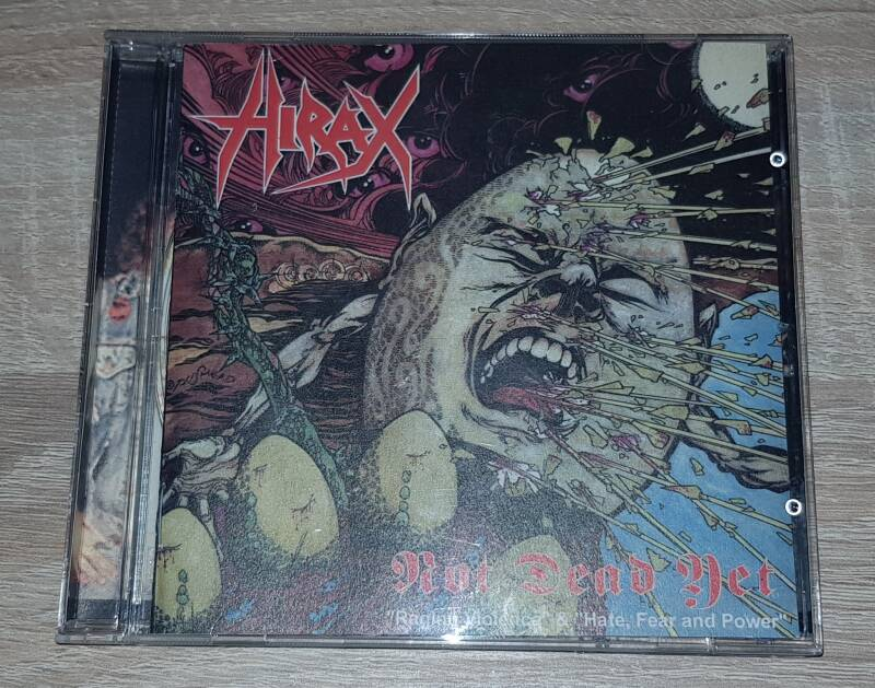 Hirax - Not Dead Yet/Raging Violence & Hate/Fear and Power