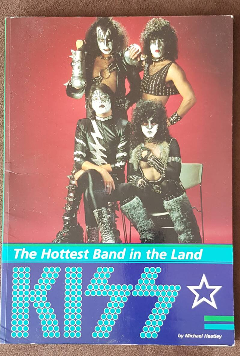 Kiss - The Hottest band In The Land