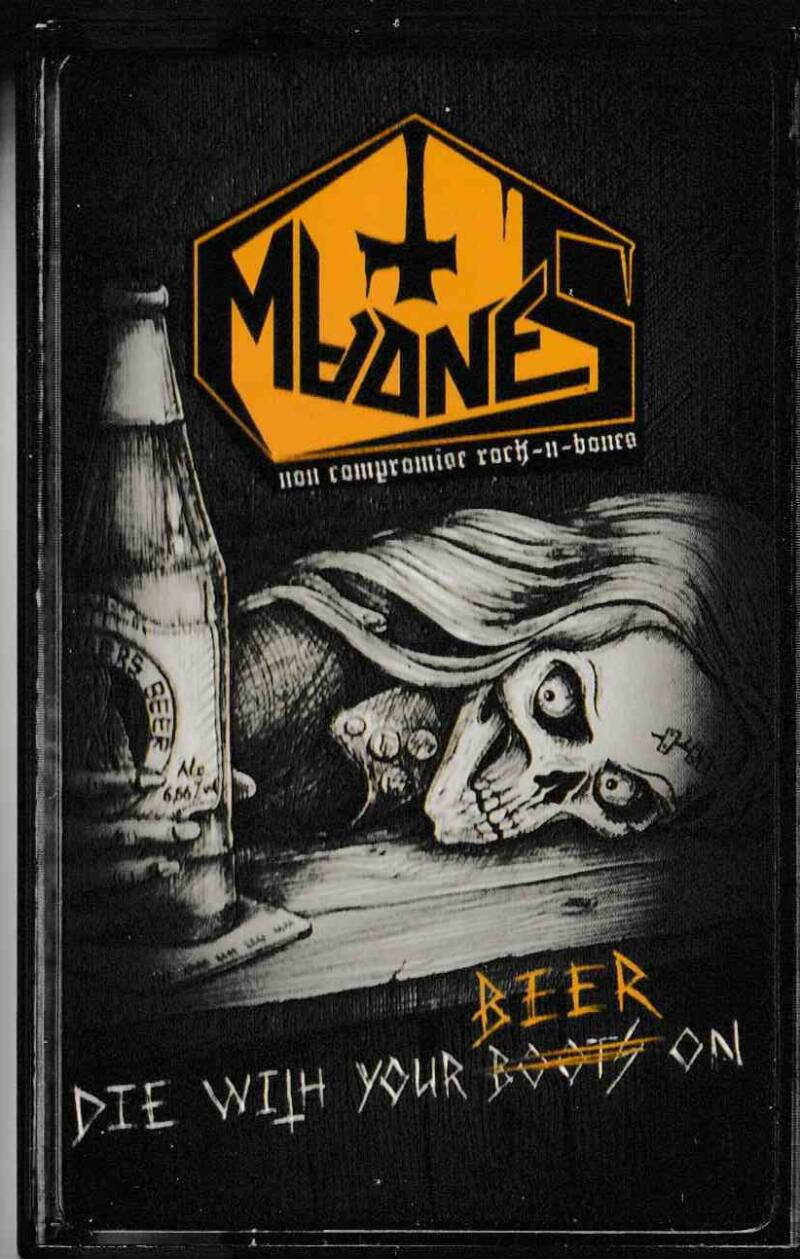 MadneS – Die With Your Beer On  (Cassette)