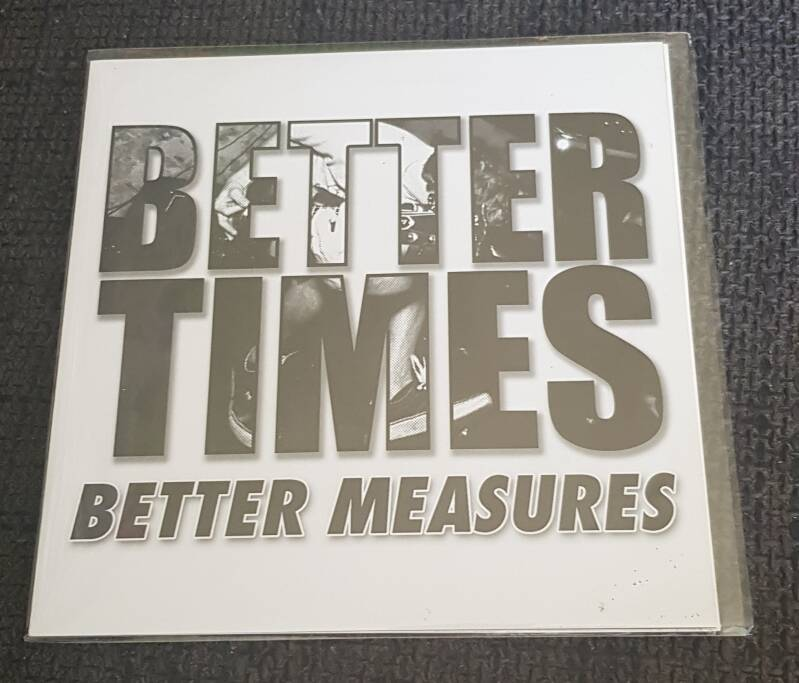 Better Times - Better Measures 7 Inch Single