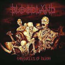Bloodland - Chronicles Of Death full album from 2018