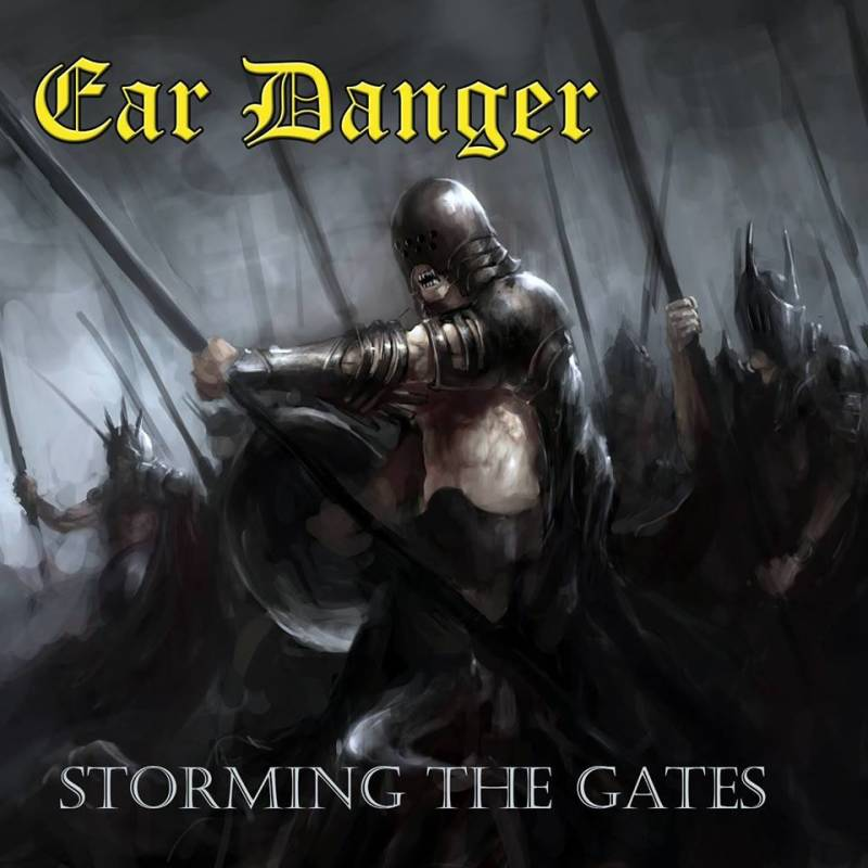 EAR DANGER – Storming The Gates (MCD single)