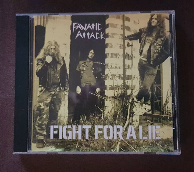 Fanatic Attack - Fight For A Lie (litd till 250 copies! )
