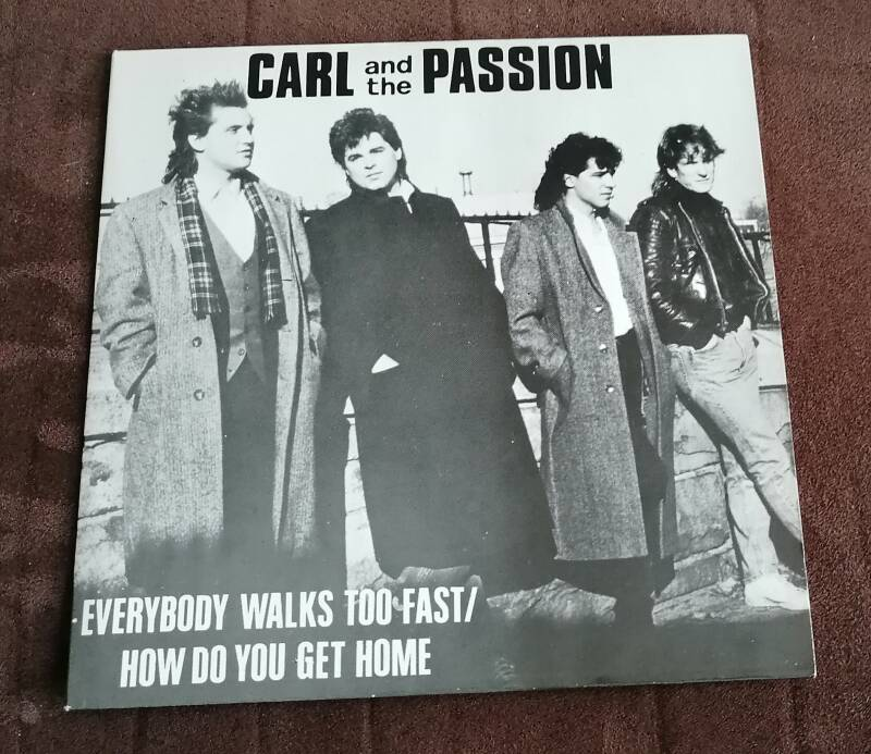 Carl and the Passion - Everybody Walks Too Fast/How Do You Get Home