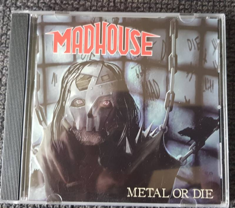 Madhouse - Metal Or Die