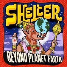 Shelter - Beyond Planet Earth (2nd hand)