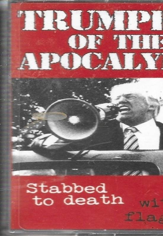 Trumpets Of The Apocalypse - Stabbed To Death With A Flag Pin (Cassette)