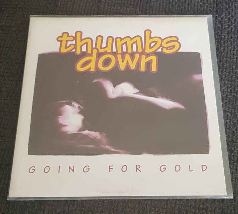 Thumbs Down - Going For Gold 7 Inch Single