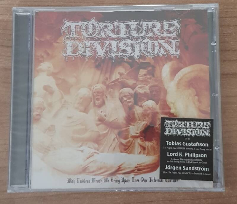 Torture Division - With Endless Wrath We Bring upon Thee Our Infernal Torture