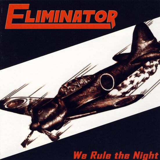 Eliminator - We Rule The Night incl.