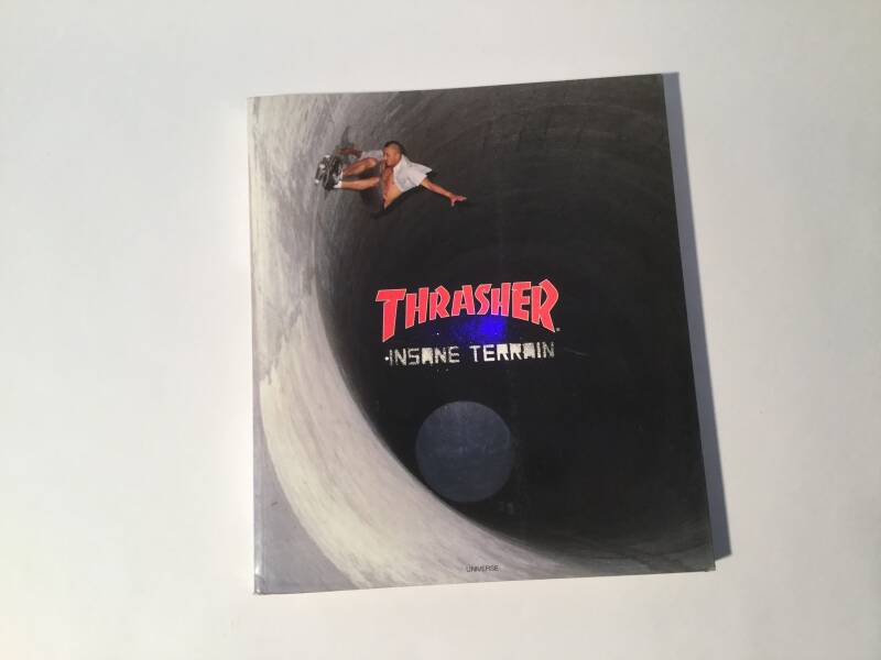 Book • Skateboard • Thrasher • Insane Terrain • 190 pages