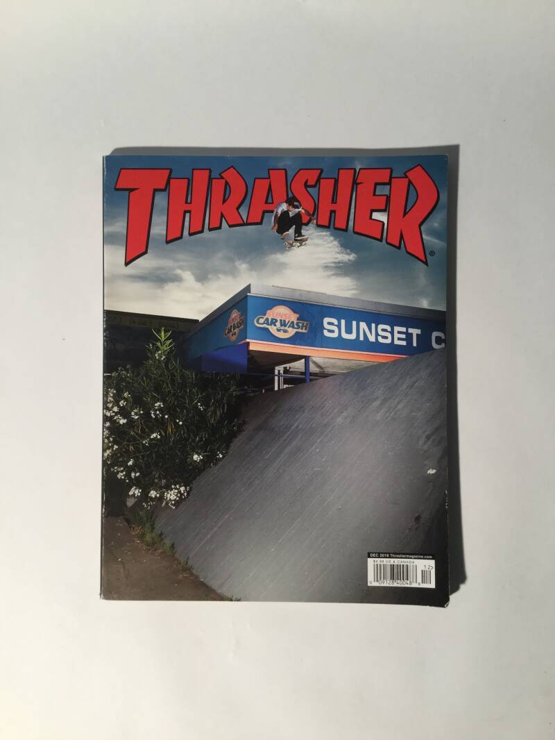 Magazine • Thrasher • Dec 2019