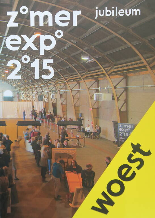 Zomer Expo 2015 - Woest