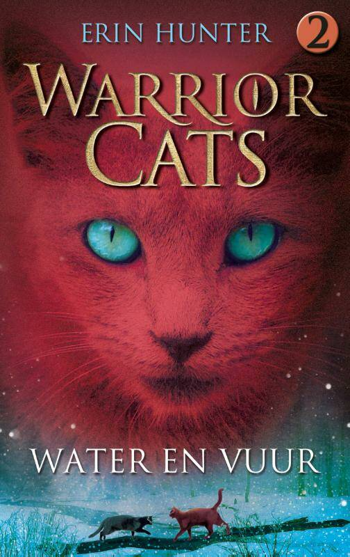 Warrior Cats. Serie 1. Bk 2. Water en vuur